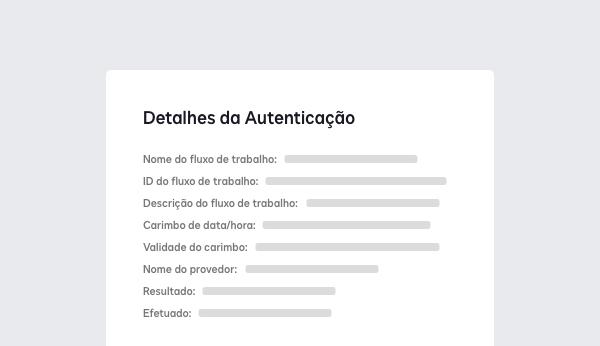 Captura de tela mostrando detalhes de autenticação, incluindo o fluxo de trabalho, carimbo de data/hora e resultado.