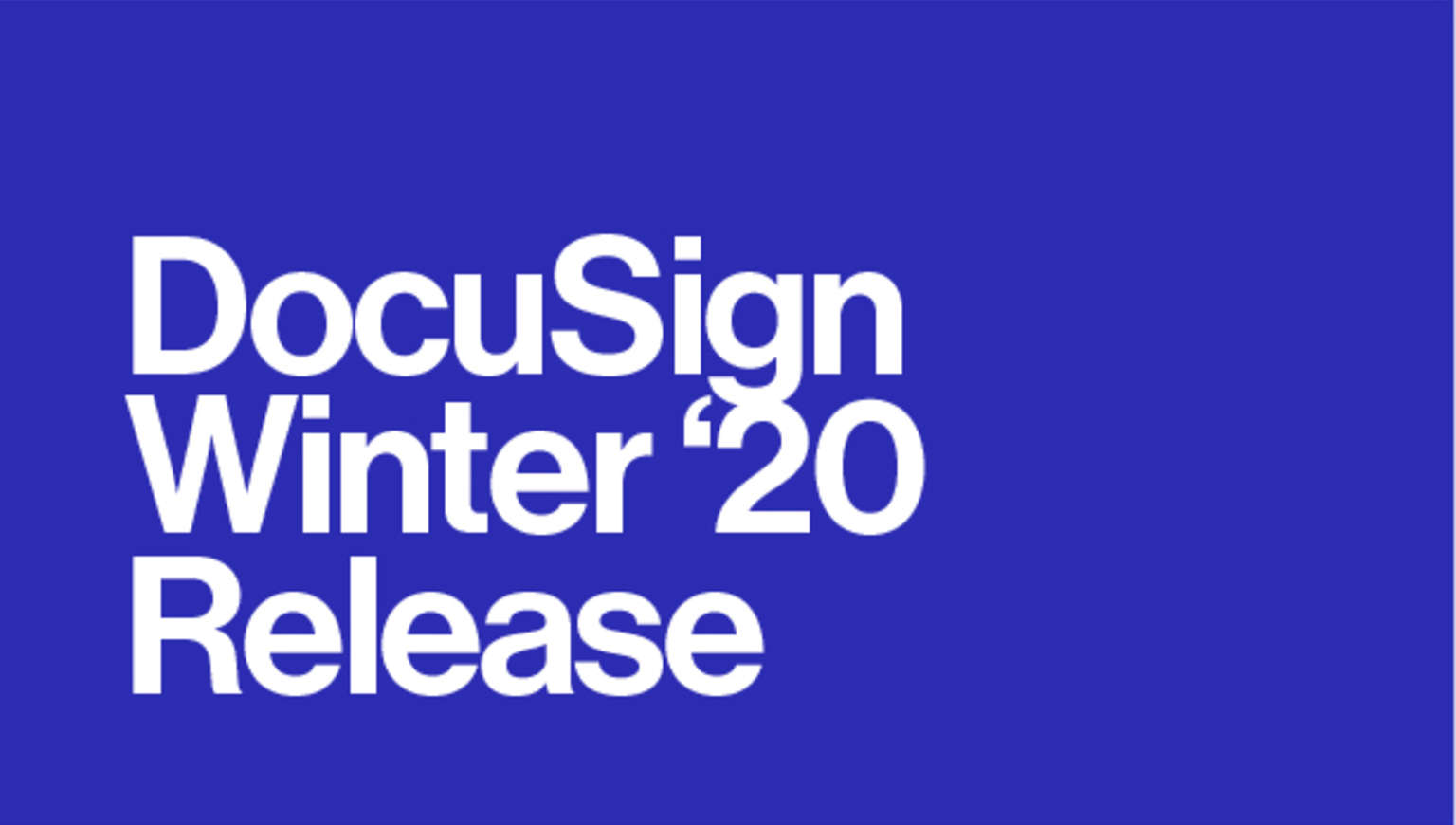 DocuSign Winter '20 Release